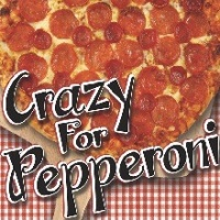 Crazy for Pepperoni Pizza